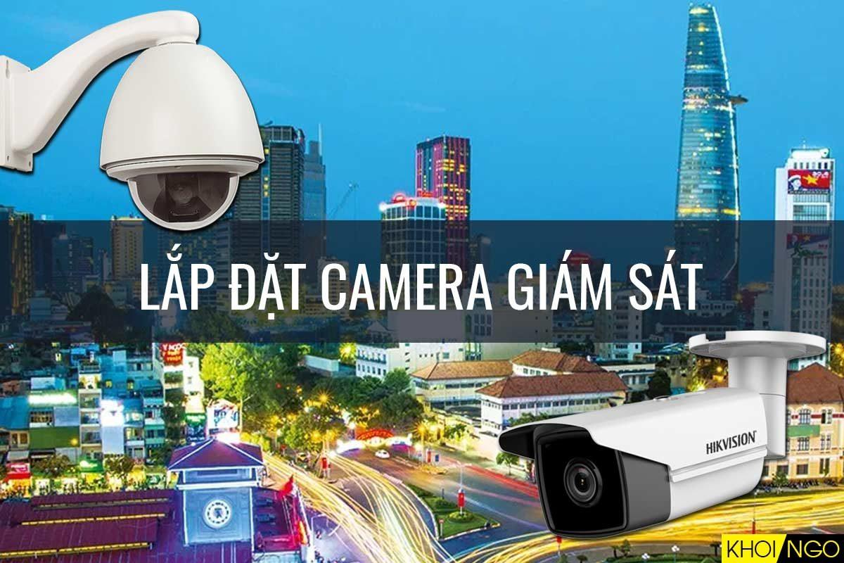 Dịch vụ lắp đặt camera giám sát tại TP.HCM