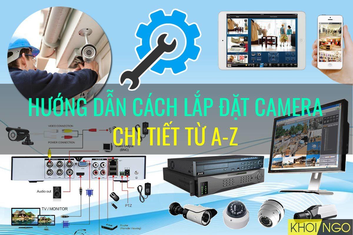 huong-dan-cach-lap-dat-camera