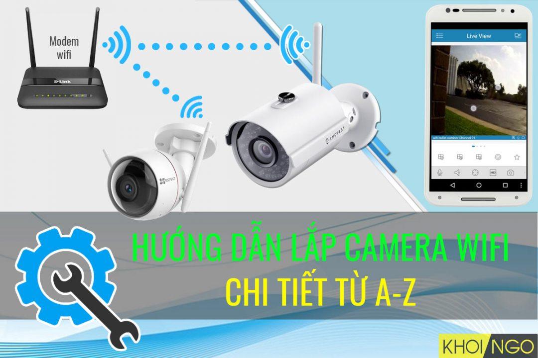 cach-lap-dat-camera-wifi-khong-day