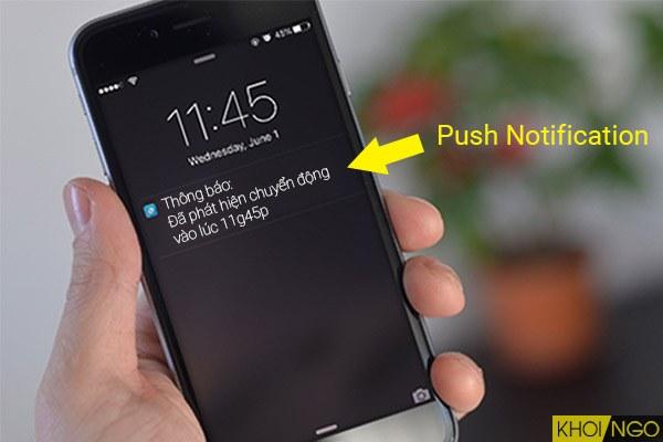 Tính năng báo động Push Notification là gì