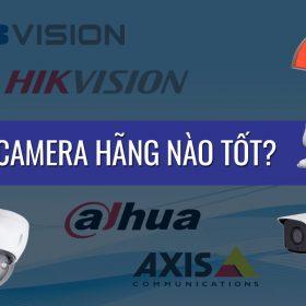 Camera-giam-sat-hang-nao-tot