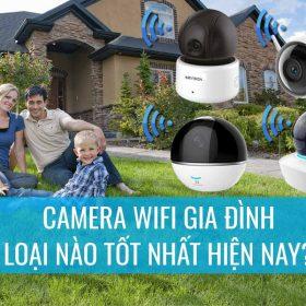 Camera-ip-wifi-gia-dinh-loai-nao-tot