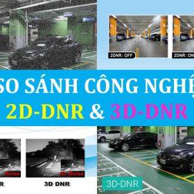 Cong nghe 2D-DNR va 3D-DNR la gi