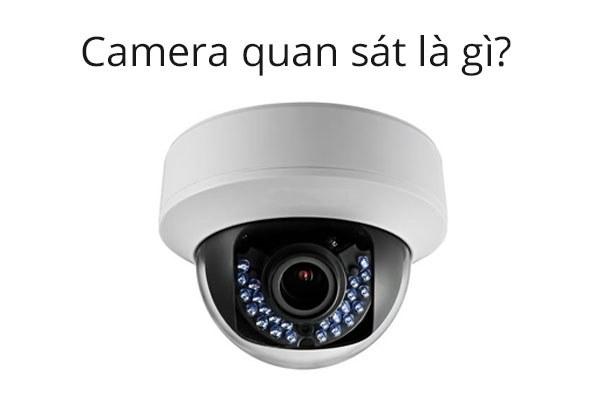 Camera quan sát là gì