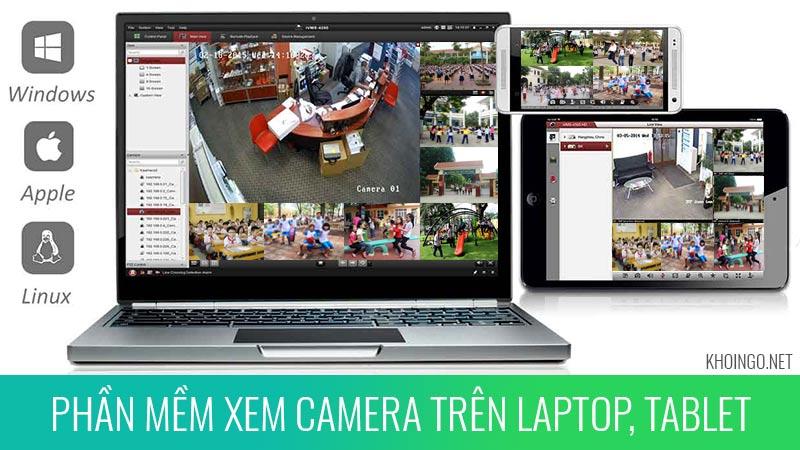 Cài đặt phần mềm xem camera cho trường học