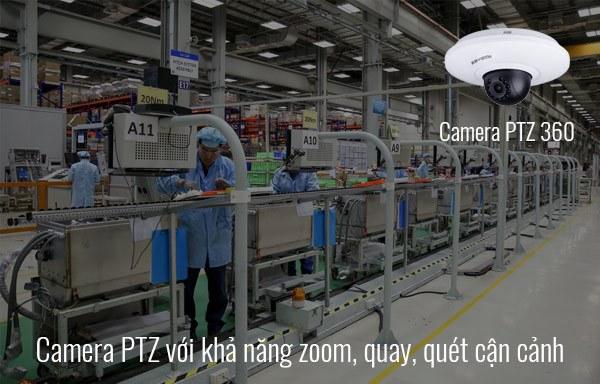 Giải pháp camera PTZ 360 độ cho nhà xưởng
