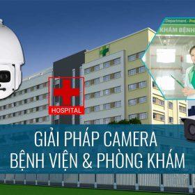 Giải pháp camera bệnh viện và phòng khám