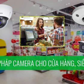Giải pháp camera cho cửa hàng