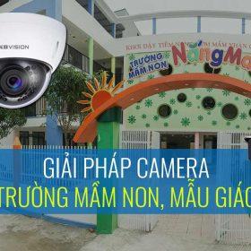 Giải pháp camera cho trường mầm non