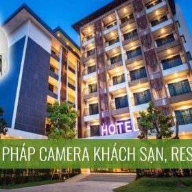 Giải pháp camera cho khách sạn