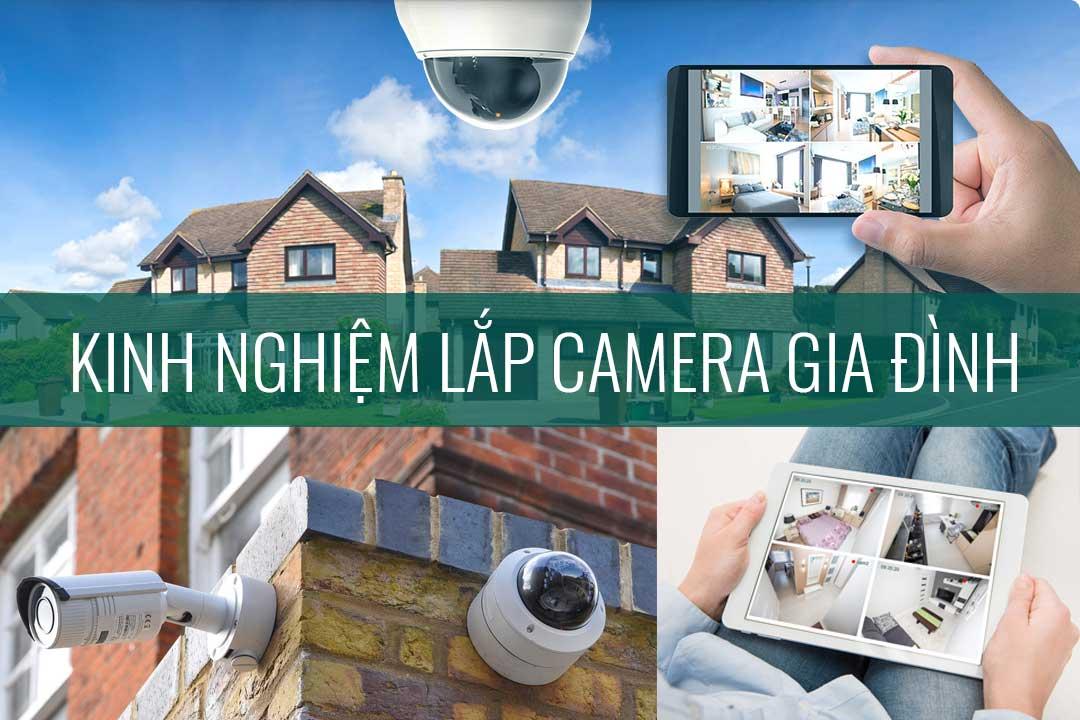 Kinh nghiệm lắp camera gia đình tại nhà