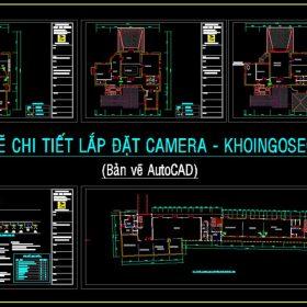 Bản vẽ chi tiết lắp đặt camera