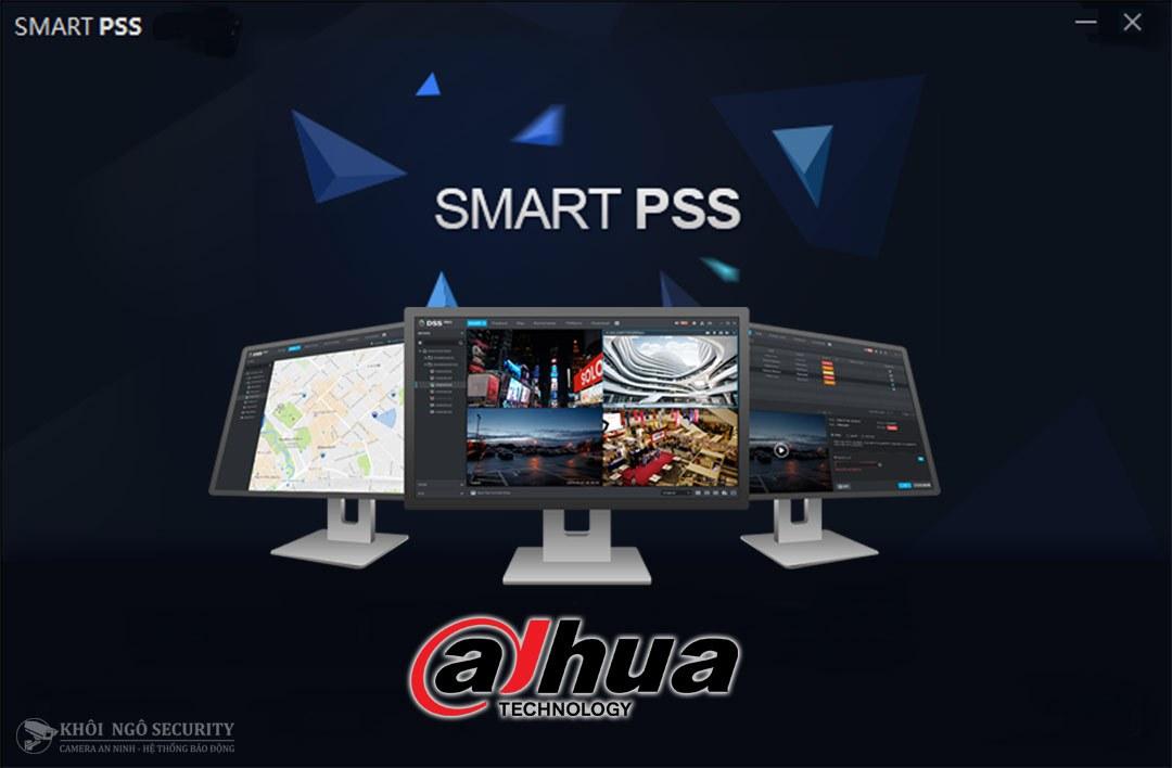 Smart PSS – Phần mềm xem camera Dahua trên máy tính (PC, Macbook)