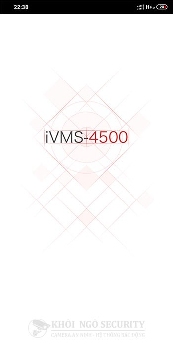 Khởi động iVMS-4500 xem camera Hikvision cho điện thoại Android