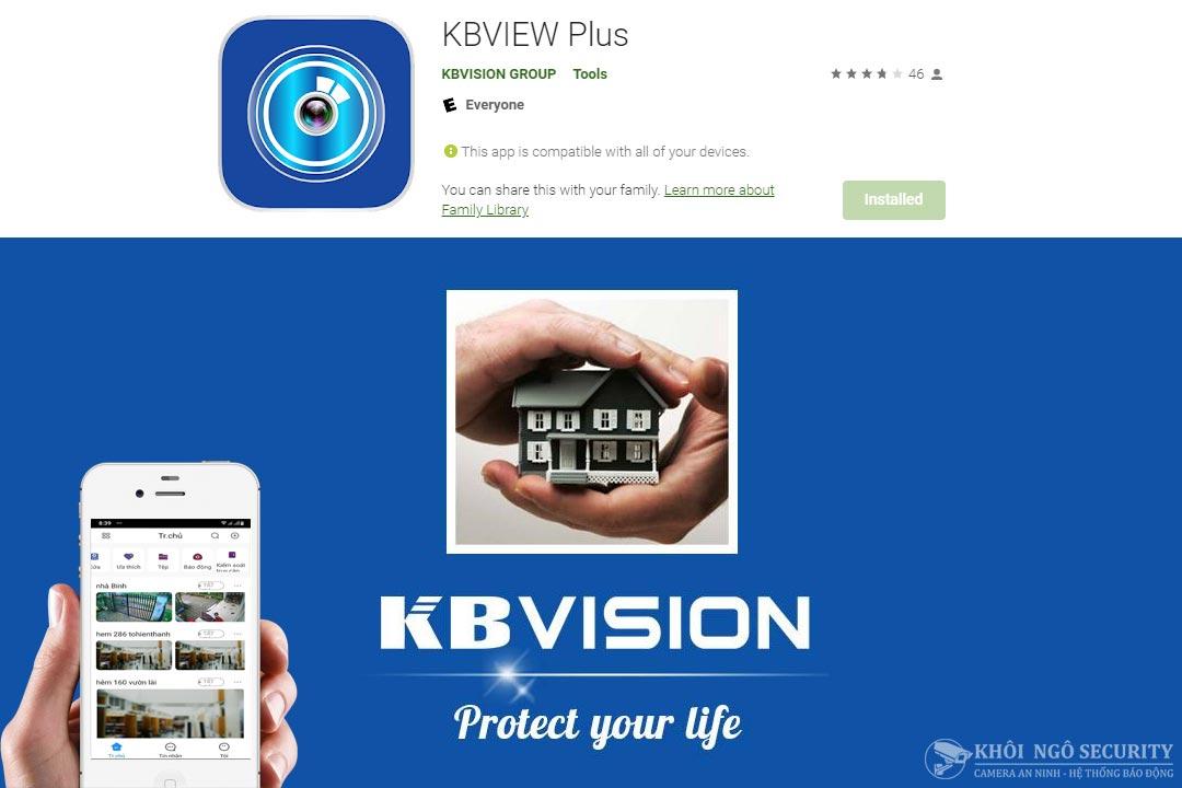 KBView Plus – Phần mềm xem camera KBVision trên điện thoại mới nhất hiện nay