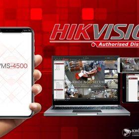 Phần mềm iVMS-4500 xem camera Hikvision trên điện thoại