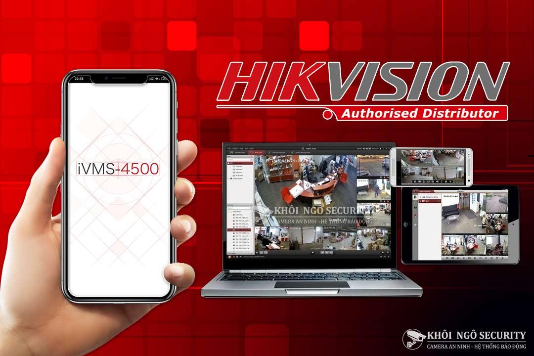 iVMS-4500 – Phần mềm xem camera Hikvision trên điện thoại