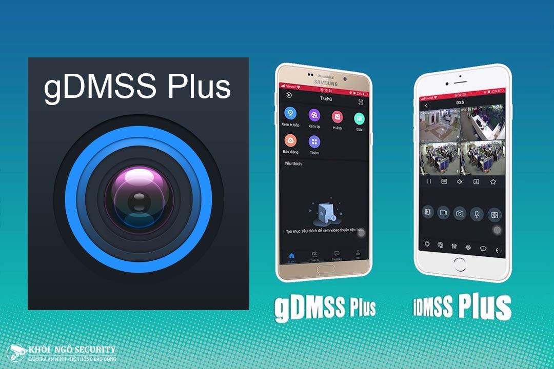 gDMSS & iDMSS – Phần mềm xem camera Dahua trên điện thoại