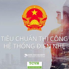 Tiêu chuẩn thi công hệ thống điện nhẹ TCVN