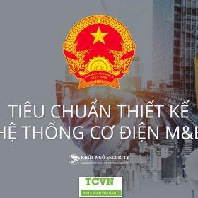 Tiêu chuẩn thiết kế hệ thống cơ điện M&E TCVN